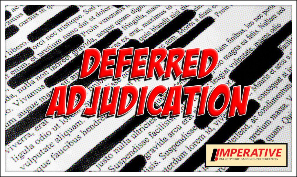 Could Deferred Adjudication Defeat Your Background Check